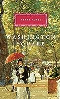 Washington Square (Everyman's Library Classics Series)