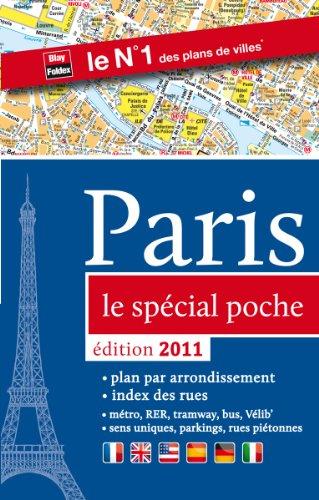 Plan de Paris, le spécial poche - édition 2011 (métro, RER, tramway, stations Vélib', index des rues, sens uniques, parkings)