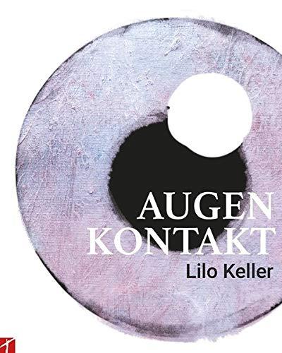 Augenkontakt: Lilo Keller