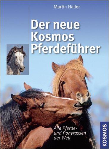Der neue Kosmos Pferdeführer