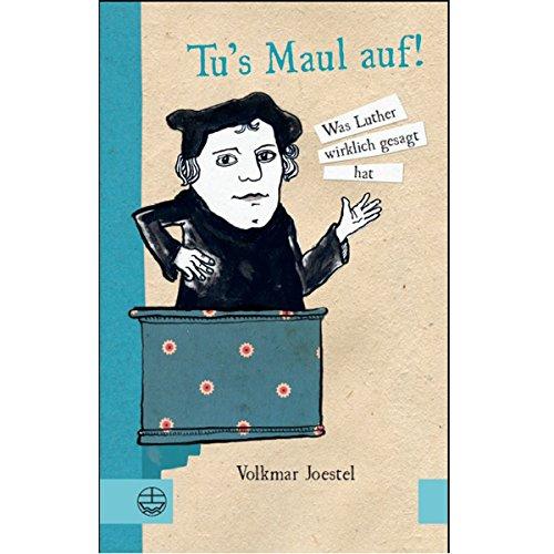 Ostprodukte-Versand.de Tu's Maul auf - was Luther wirklich gesagt hat - DDR Waren aus dem Osten