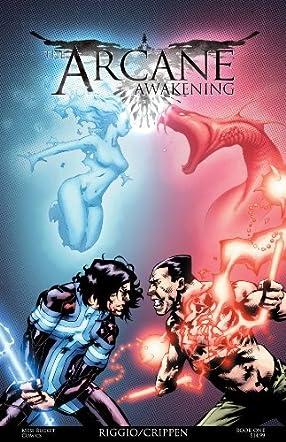 The Arcane Awakening