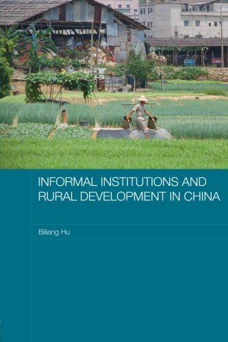 『Informal Institutions and Rural Development in China (Routledge Studies on the Chinese Economy)』のトップ画像