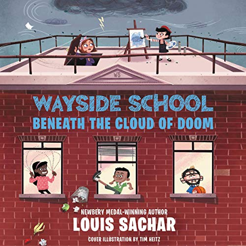 Wayside School Beneath the Cloud of Doom: Wayside School, Book 4