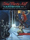 Total Party Kill Handbook, Vol. 1 - Steven Gordon