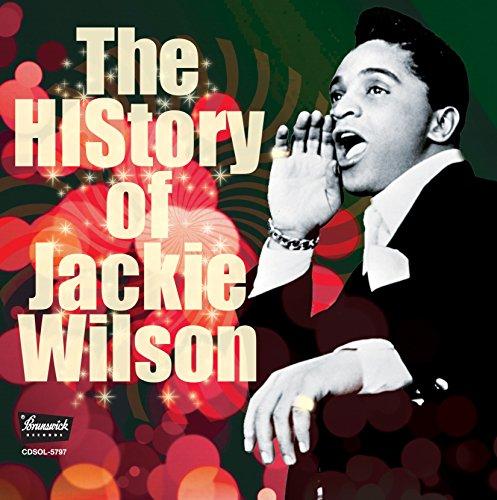 ヒストリー・オブ・ジャッキー・ウィルソン (THE HISTORY OF JACKIE WILSON)