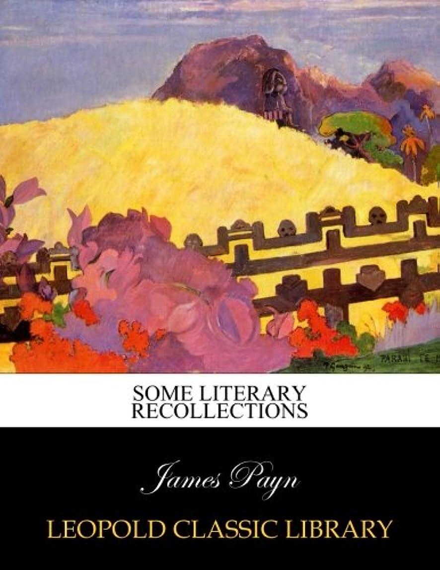 服を洗う連合エゴイズムSome literary recollections