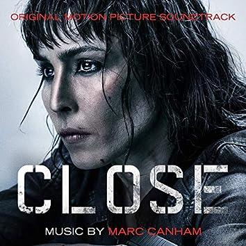 Close (Original Motion Picture Soundtrack)