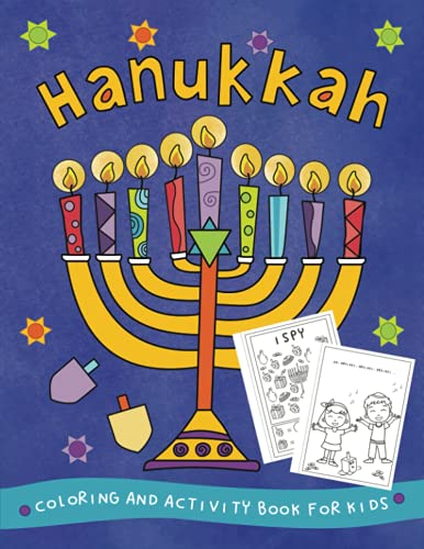 Hanukkah Coloring and Activity Book for Kids: Mazes, Puzzles, Tracing and Coloring Pages Gift Idea for Children Ages 4-8