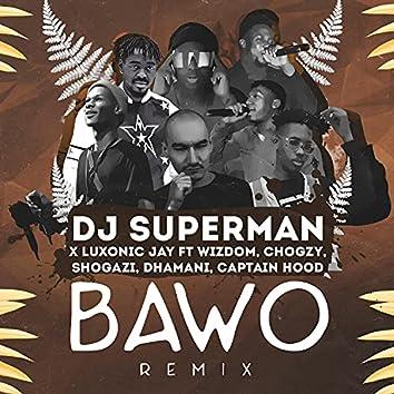 Bawo (feat. Luxonic Jay, Wizdom, Chogzy, Shogazi, Dhamani & Captain Hood)