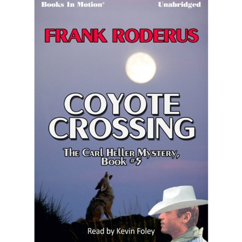 The Coyote Crossing audiobook cover art