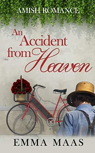 An Accident from Heaven by [Emma Maas]