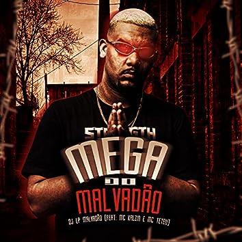 Mega do Malvadão (feat. MC Kalzin & MC Teteu)