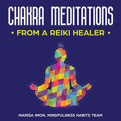 Chakra Meditations from a Reiki Healer audiobook cover art