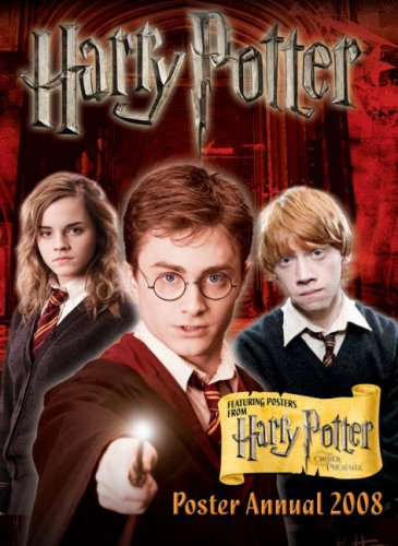 Harry Potter Annual 2008 (Featuring Posters from Harry Potter and the Order of the Phoenix )