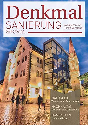 Denkmalsanierung 2019/2020: Jahresmagazin für die Sanierung von Denkmalimmobilien - für Fachleute, Denkmalbesitzer und Kapitalanleger