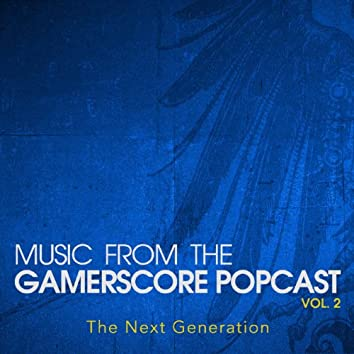 Music from the Gamerscore Popcast, Vol. 2