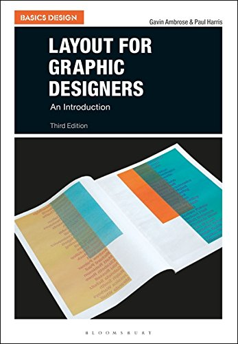 Layout for Graphic Designers: An Introduction (Basics Design)