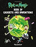 Rick and Morty Book of Gadgets and Inventions - Robb Pearlman