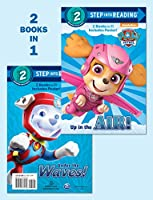 Up in the Air!/Under the Waves! (PAW Patrol) (Step into Reading)