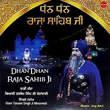 Dhan Dhan Raja Sahib Ji