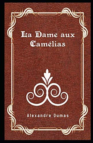 La Dame aux Camélias Illustré