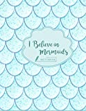 Sketch book: I believe in mermaid mermaid cover