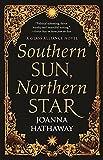 Southern Sun, Northern Star: 3 (Glass Alliance)