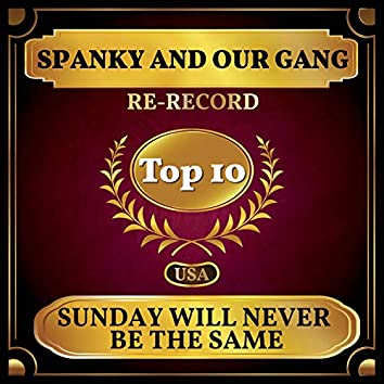 Sunday Will Never Be the Same (Billboard Hot 100 - No 9)