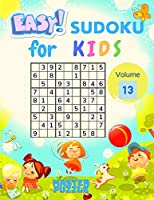 Easy Sudoku for Kids - The Super Sudoku Puzzle Book Volume 13