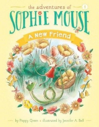A New Friend: #1 (Adventures of Sophie Mouse)