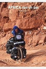 África con un par: Tres años recorriendo África en bicicleta (Mosaw nº 2) (Spanish Edition) Kindle Edition