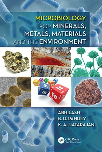 Microbiology for Minerals, Metals, Materials and the Environment (English Edition)