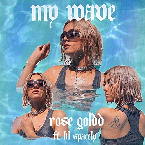 Rose Goldd feat. Lil Spacely