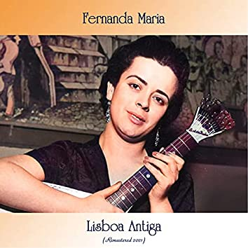 Lisboa Antiga (Remastered 2021)