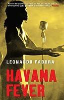 Havana Fever (Mario Conde Investigates)