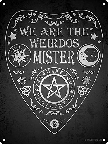 Wisesign Metal Vintage Signs We are The Weirdos Mister, Ouija Mini Tin Sign Man Cave Vintage Style Pub 8'x12' Wall Personalized Decor