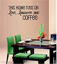 This Home Runs on Love Laughter and Coffee Wall Decal Letters Sticker Home Decor