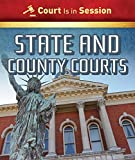 State and County Courts (Court Is in Session)