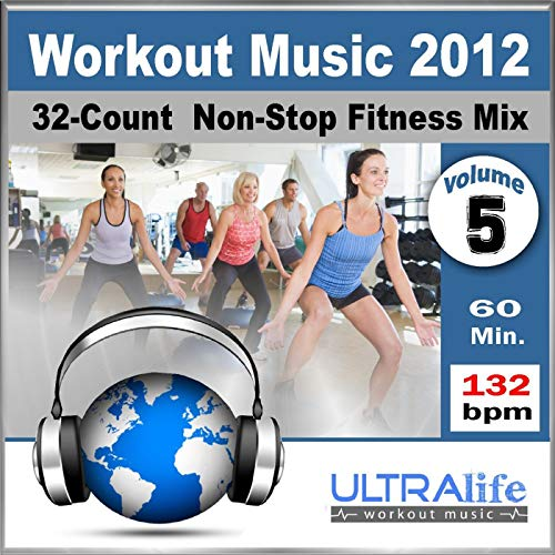Workout Music 2012 Vol.5 - Top New Fitness Re-Mix for Group Exercise, Running, Kickboxing & Cardio (132 Bpm) [Non-Stop]