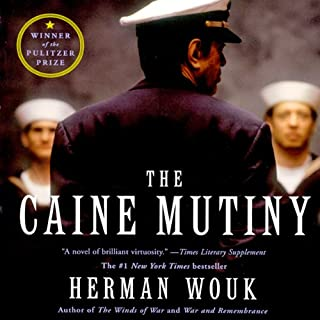 The Caine Mutiny                   By:                                                                                                                                 Herman Wouk                               Narrated by:                                                                                                                                 Kevin Pariseau                      Length: 26 hrs and 31 mins     2,855 ratings     Overall 4.5