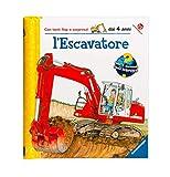 L'escavatore. Ediz. illustrata...