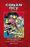 Conan Rey nº 11/11: Pesadilla nocturna y otras historias