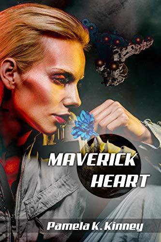 Maverick Heart by [Pamela K. Kinney]