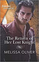 The Return of Her Lost Knight (Notorious Knights)