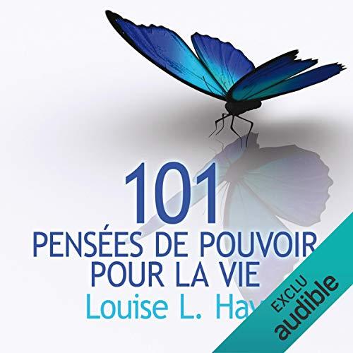 101 pensées de pouvoir pour la vie audiobook cover art
