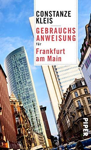Gebrauchsanweisung für Frankfurt am Main: Aktualisierte Neuausgabe 2019