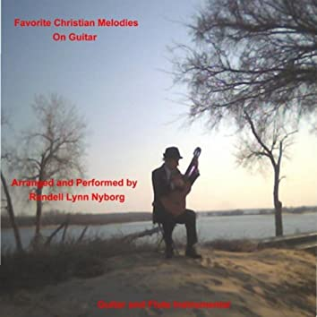 Favorite Christian Melodies On Guitar