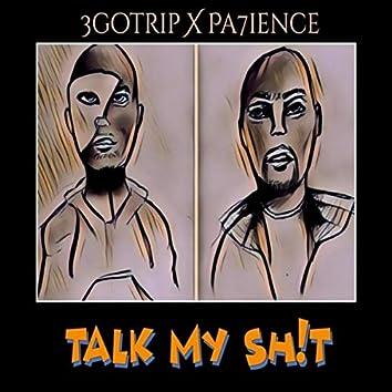 Talk My Sh!t