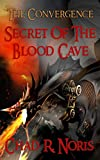 The Convergence: Secret of the Blood Cave